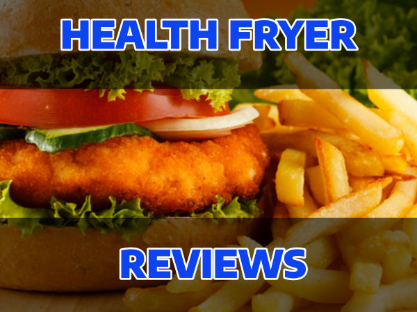 Food cooked with Healthy Fryers